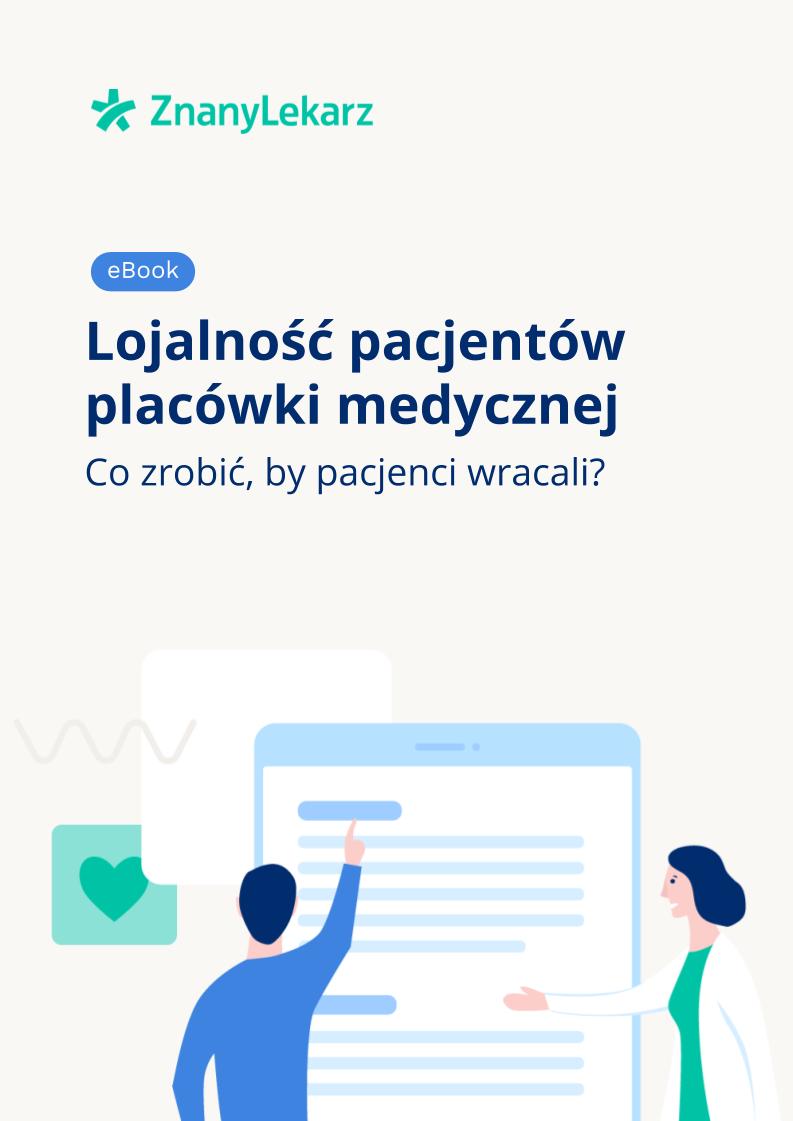 lojalność pacjentów placówki medycznej
