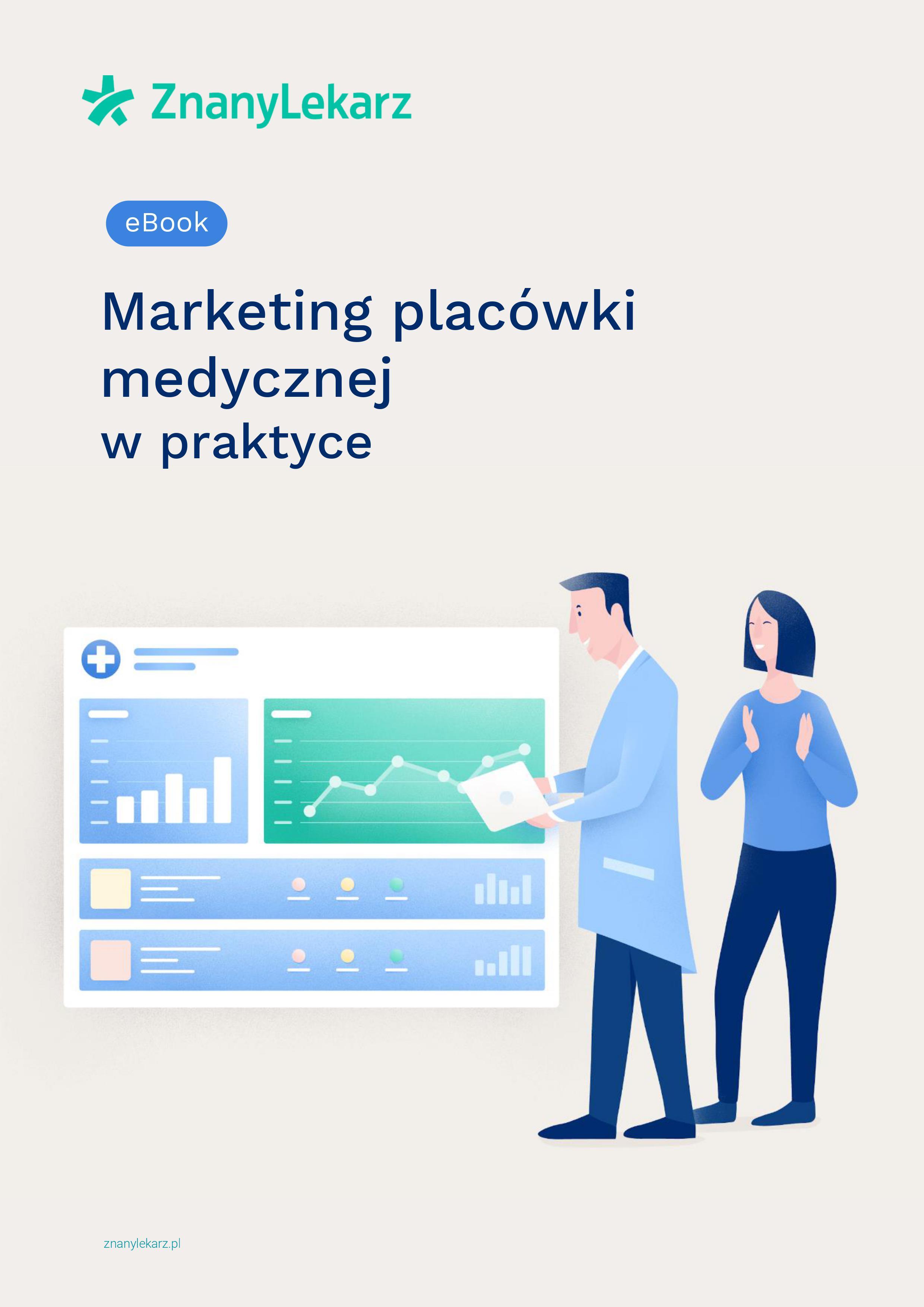 Ebook - Marketing placówki medycznej w praktyce