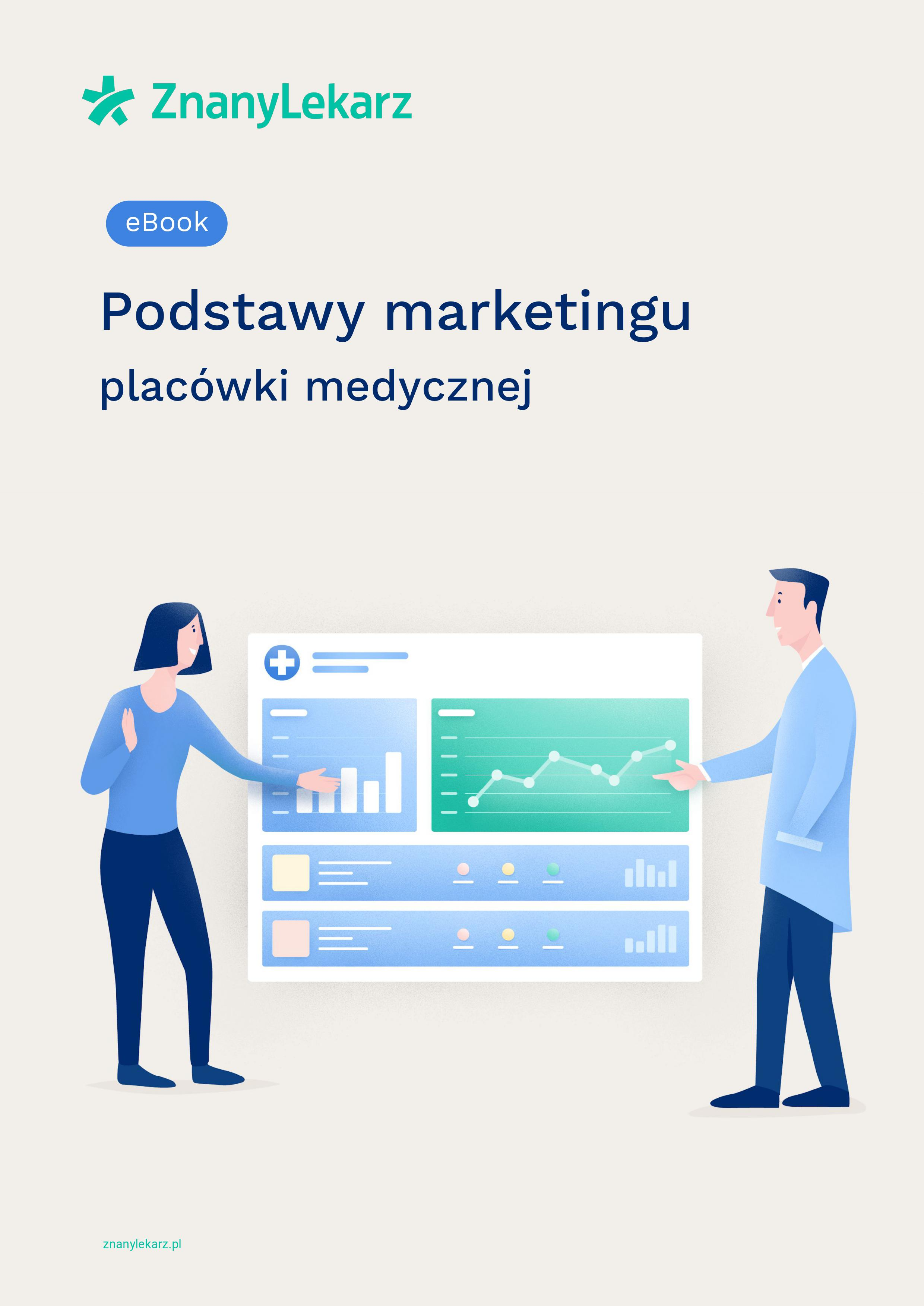 Ebook - Podstawy marketingu placówki medycznej