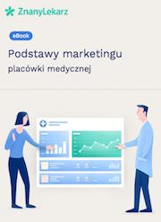 Podstawy marketingu placówki medycznej e-book ZnanyLekarz cover